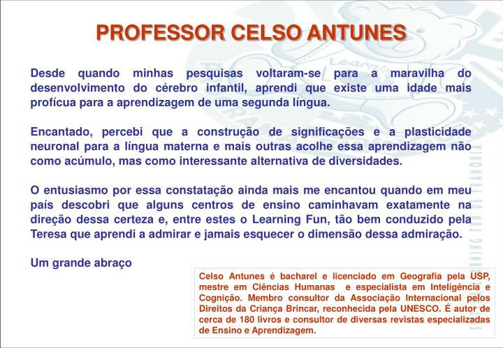 PROFESSOR CELSO ANTUNES