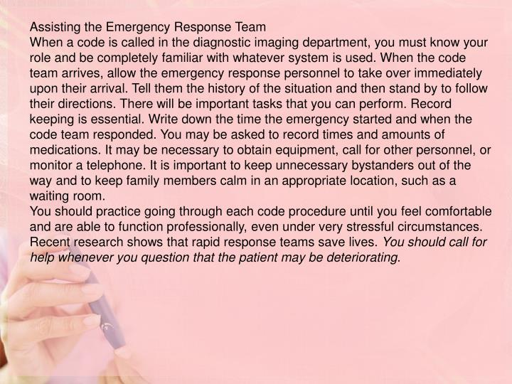 Assisting the Emergency Response Team
