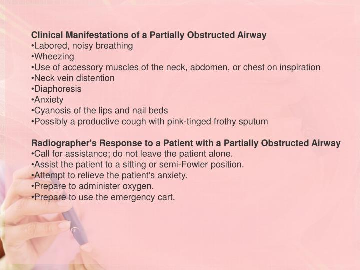Clinical Manifestations of a Partially Obstructed Airway