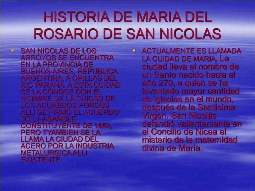 SAN NICOLAS DE LOS ARROYOS SE ENCUENTRA EN LA PROVINCIA DE BUENOS AIRES, REPUBLICA ARGENTINA, A ORILLAS DEL RIO PARANÁ. A ESTA CUIDAD SE LA CONOCE CON EL NOMBRE DE LA CUIDAD DE LOS ACUREDOS PORQUE ALLI SE FIRMO EL ACUERDO DE LA ASAMBLE CONSTITUYENTE DE 1852, PERO TYAMBIEN SE LA LLAMA LA CIUDAD DEL ACERO POR LA INDUSTRIA METALURGICA ALLI EXISTENTE.