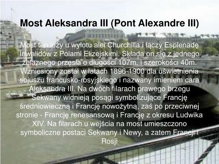 Most Aleksandra III (Pont Alexandre III)