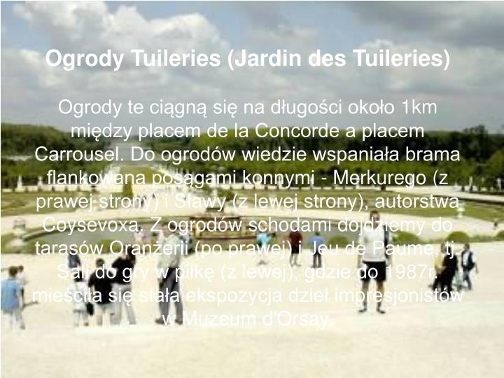 Ogrody Tuileries (Jardin des Tuileries)