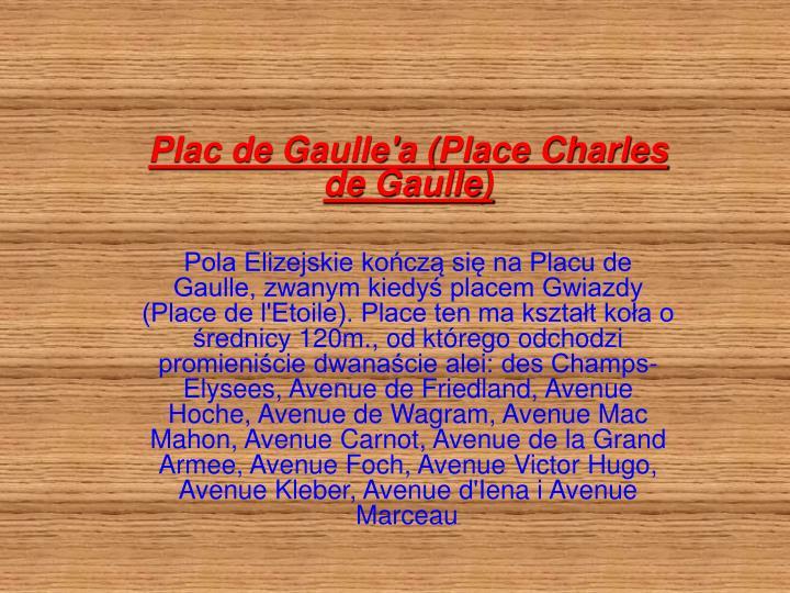 Plac de Gaulle'a (Place Charles de Gaulle)