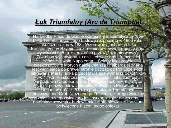 Łuk Triumfalny (Arc de Triumphe)