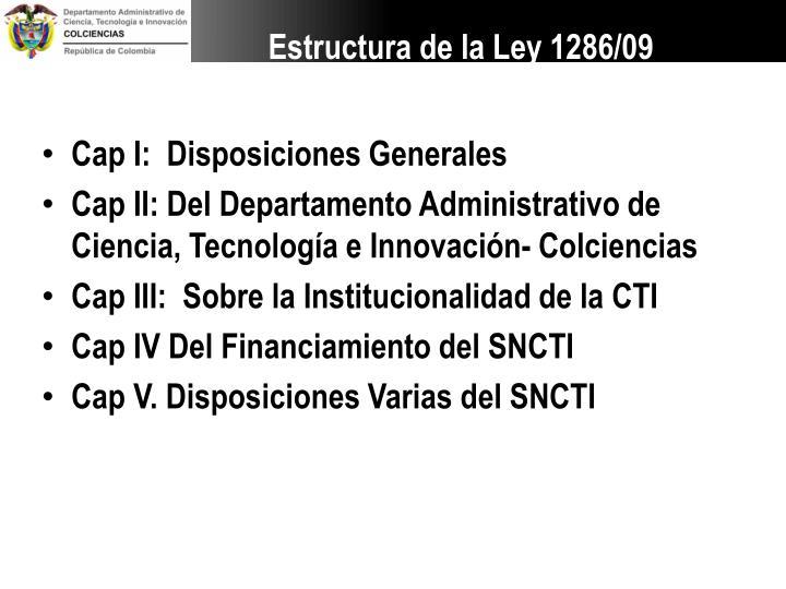 Cap I:  Disposiciones Generales