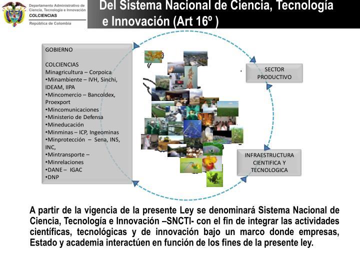 Del Sistema Nacional de Ciencia, Tecnología