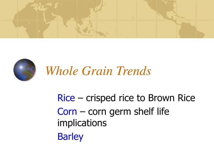 Whole Grain Trends