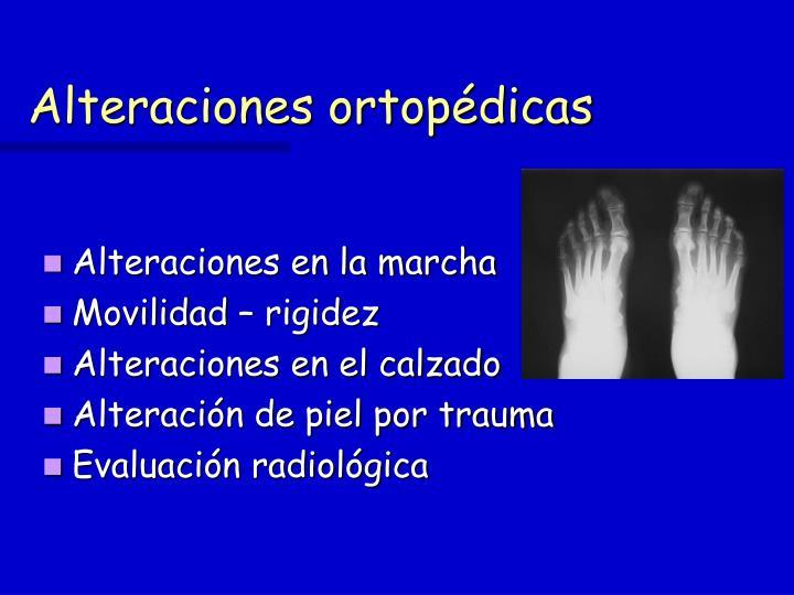 Alteraciones ortopédicas