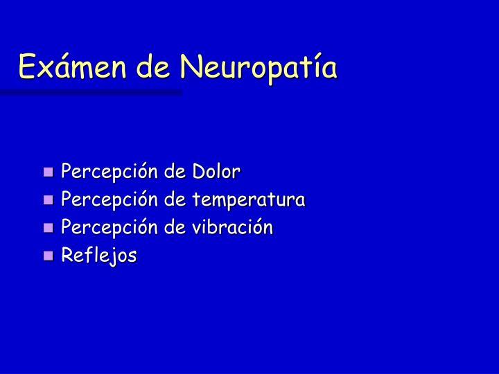 Exámen de Neuropatía