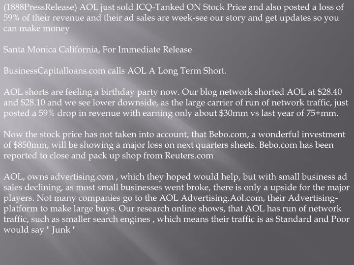 (1888PressRelease) AOL just sold ICQ-Tanked ON Stock Price and also posted a loss of 59% of their re...