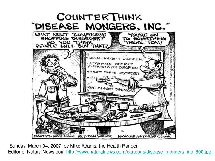 Sunday, March 04, 2007  by Mike Adams, the Health Ranger