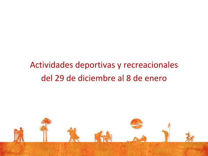 Actividades deportivas y recreacionales