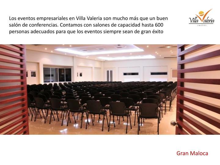 Los eventos empresariales en Villa Valeria son mucho más que un buen salón de conferencias. Contamos con salones de capacidad hasta 600 personas adecuados para que los eventos siempre sean de gran éxito