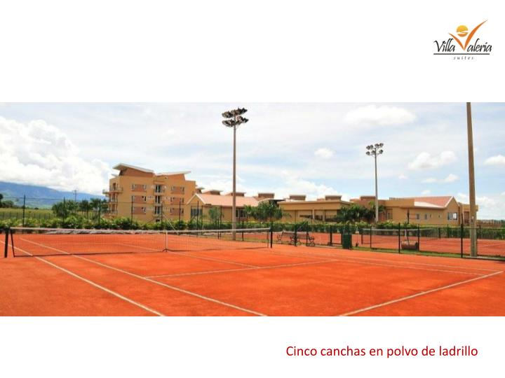 Cinco canchas en polvo de ladrillo