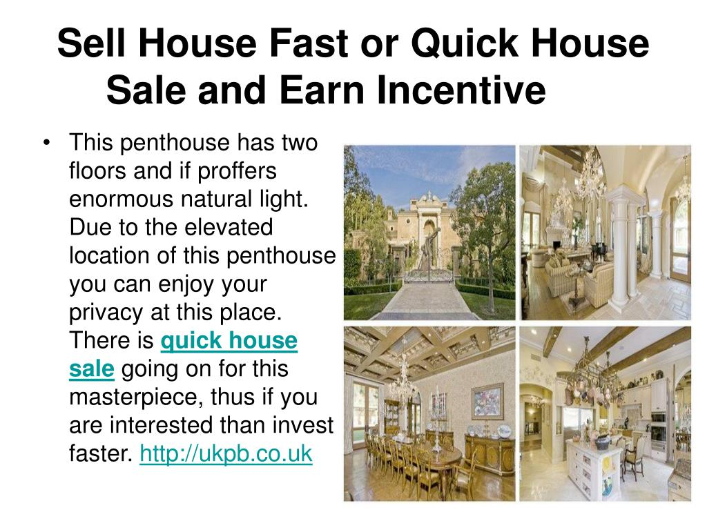 Sell House Fast or Quick House Sale and Earn Incentive