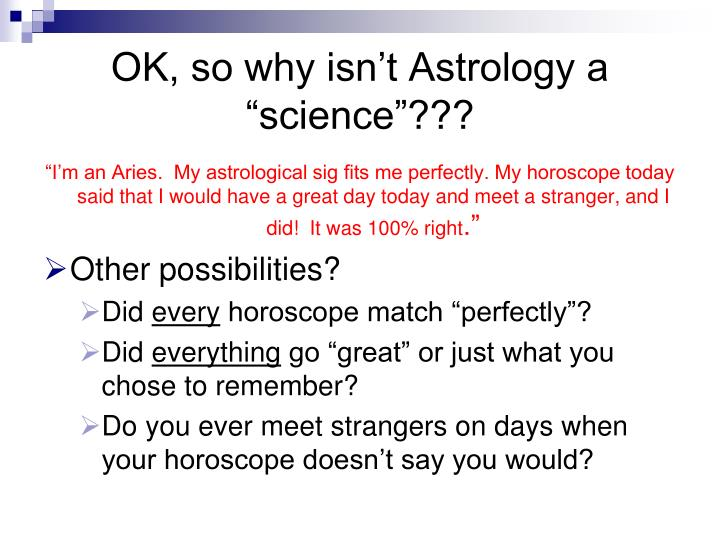 "OK, so why isn't Astrology a ""science""???"
