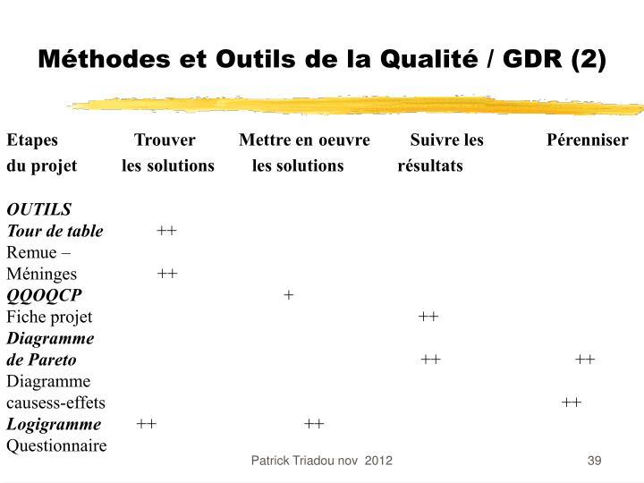 Méthodes et Outils de la Qualité / GDR (2)
