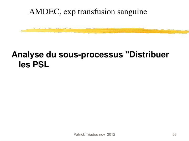 AMDEC, exp transfusion sanguine