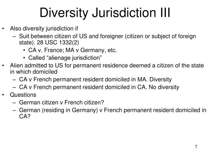 Diversity Jurisdiction III