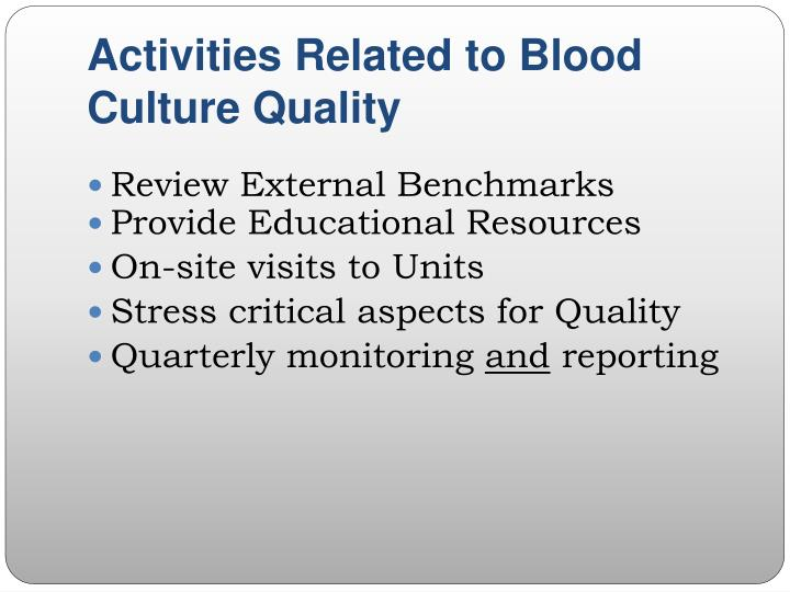 Activities Related to Blood Culture Quality