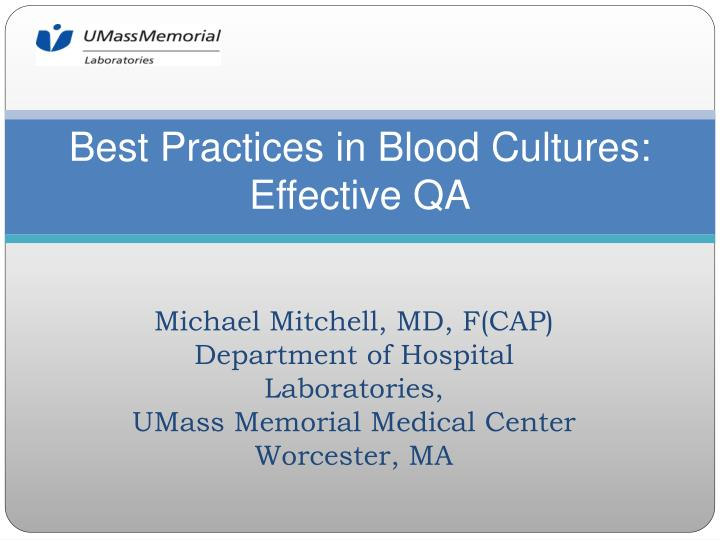 Best practices in blood cultures effective qa