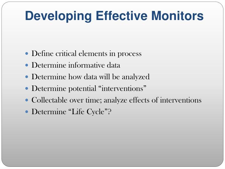 Developing Effective Monitors