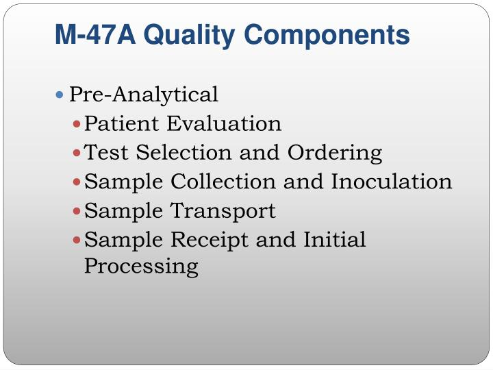 M-47A Quality Components
