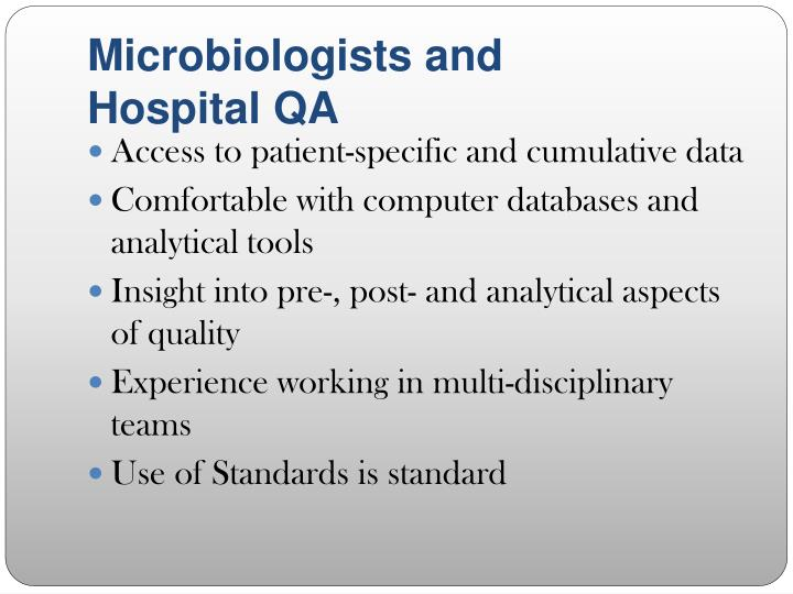 Microbiologists and