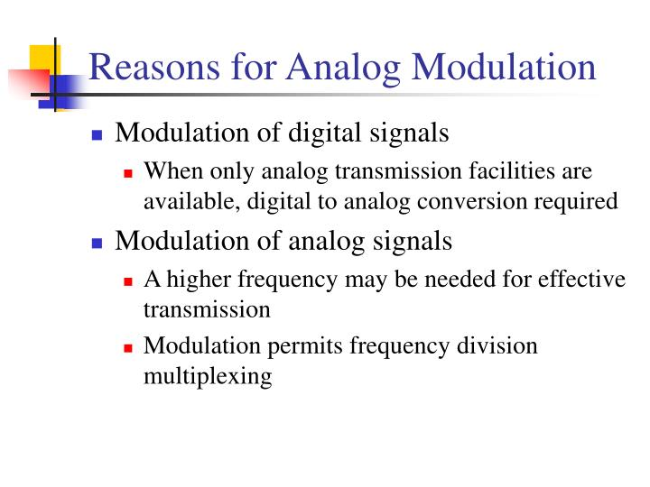 Reasons for Analog Modulation