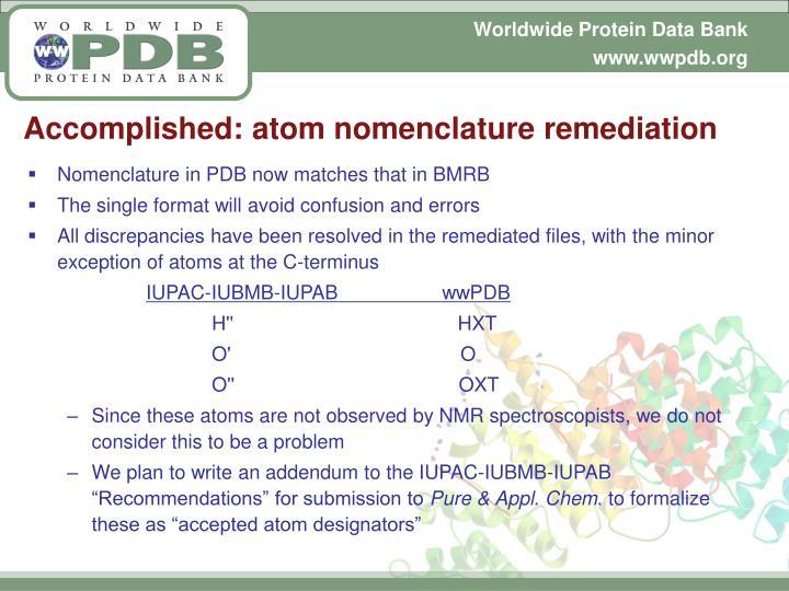 Accomplished: atom nomenclature remediation