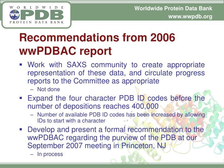 Recommendations from 2006 wwPDBAC report