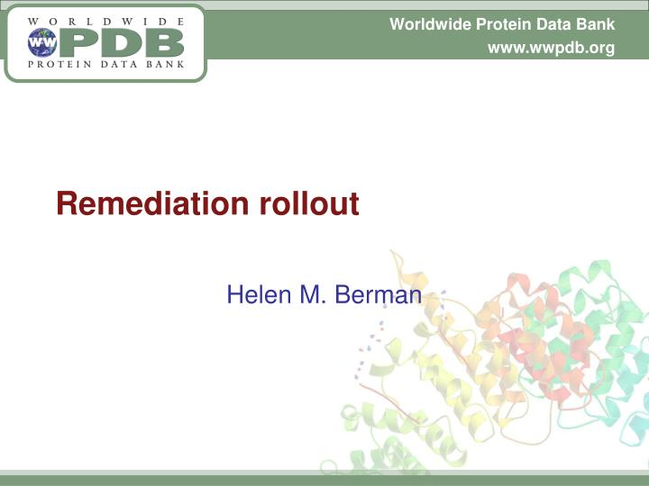 Remediation rollout