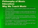 philosophy of music education why we teach music