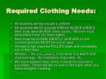 required clothing needs