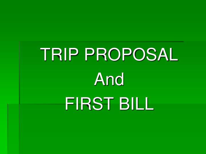 TRIP PROPOSAL