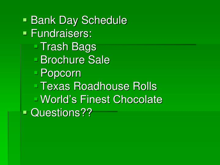 Bank Day Schedule