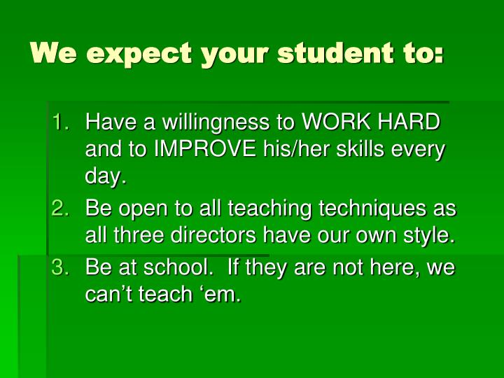 We expect your student to: