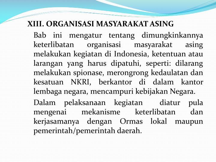 XIII. ORGANISASI MASYARAKAT ASING