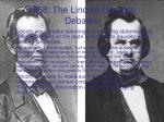 1858 the lincoln douglas debates