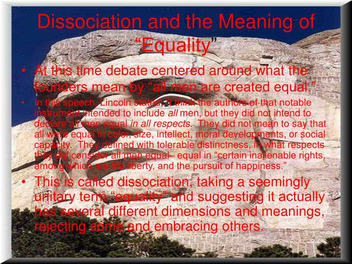 "Dissociation and the Meaning of ""Equality"