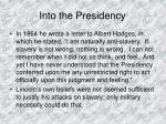 into the presidency2