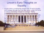lincoln s early thoughts on equality
