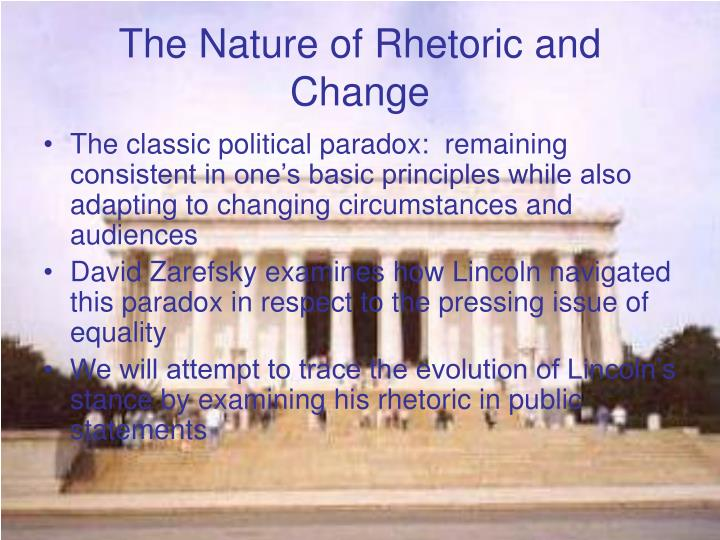 The Nature of Rhetoric and Change