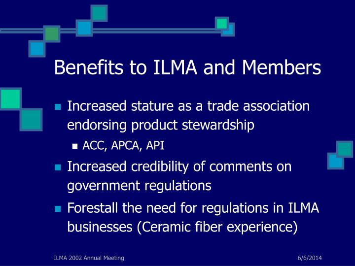 Benefits to ILMA and Members