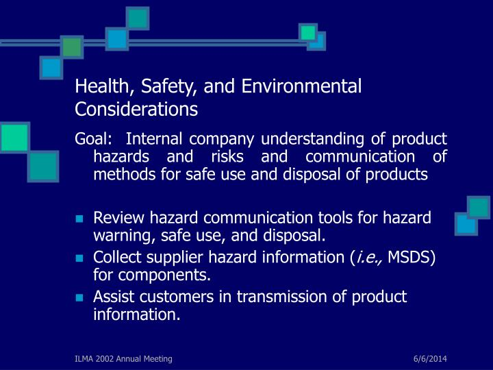 Health, Safety, and Environmental Considerations
