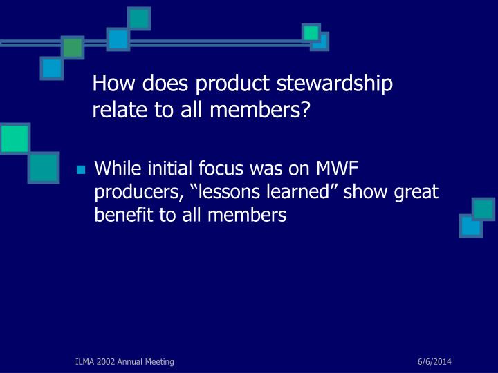 How does product stewardship relate to all members?
