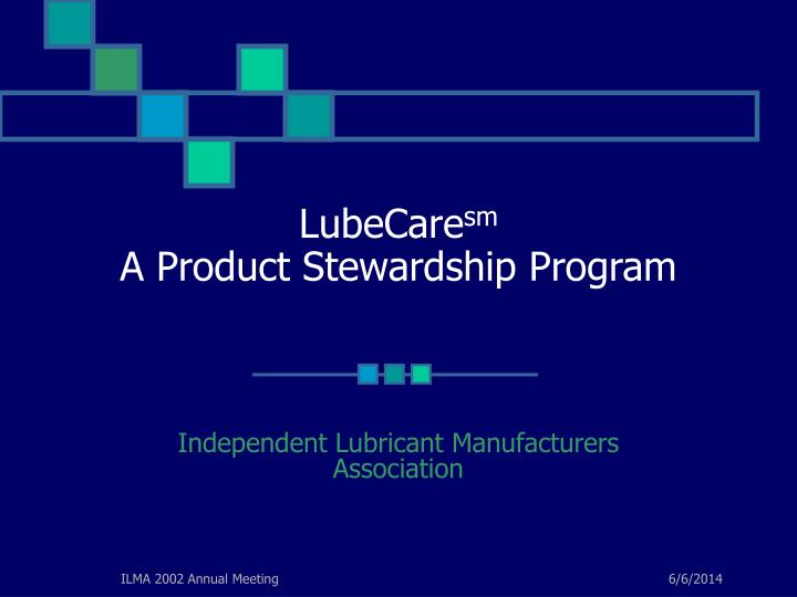 Lubecare sm a product stewardship program