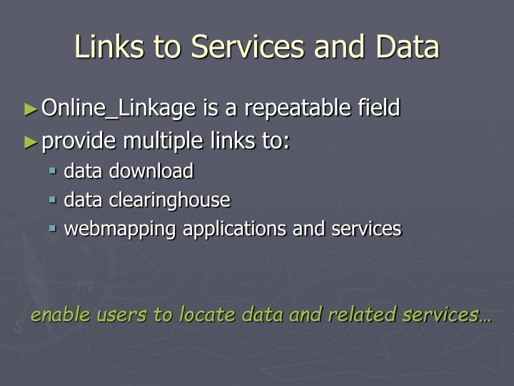 Links to Services and Data