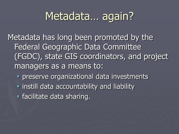 Metadata… again?