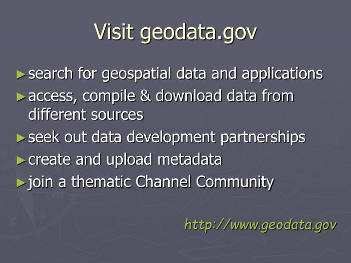 Visit geodata.gov